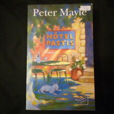 Hôtel Pastis - Peter Mayle