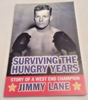 Jimmy Lane Surviving The Hungry Years First Ed 2002