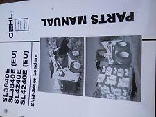 GEHL Parts Manual for SL3640E,SL3840E(EU),SL4240E,SL4240E(EU)