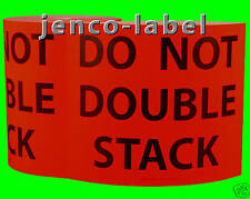 PP8T02R, 250 8X10 DO NOT DOUBLE STACK Pallet Label