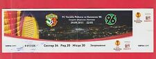 Orig.Ticket  Europa League  2011/12   VORSKLA POLTAVA - HANNOVER 96  !!  SELTEN