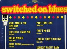 Various Artitsts SWITCHED ON BLUES Soul 720 Stereo VG+
