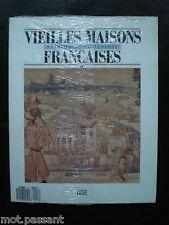 Vieilles maisons françaises OISE. Patrimoine Historique N°117. 1987- REVUE NEUVE