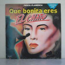 """El Chato – Que Bonita Eres (Version Live) (Vinyl 12"""", Maxi 33 Tours)"""