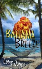 Bahama Breeze: By Eddie Jones