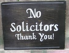 Hand Painted  NO SOLICITORS THANK YOU WOOD SIGN CUSTOM COLORS Made to Order