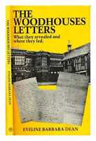 The Woodhouse letters : what they revealed and where they led : studies of...