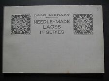 NEEDLE-MADE LACES by DMC Library – French publication c. 1910