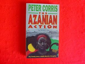 The Azanian Action By Peter Corris (1991)