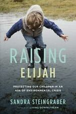 Raising Elijah: Protecting Our Children in an Age of Environmental Crisis (A Mer