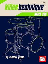 Mel Bay Killer Technique Drum Set Learn to Play DRUMMER Music Lesson Study Book