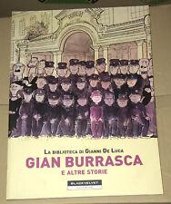 GIAN BURRASCA E ALTRE STORIE di Gianni De Luca (Black Velvet)