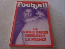 Sélection Football N°22 - La vielle garde ressucite la France