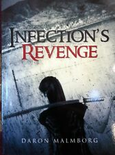 Infection's Revenge by Daron Malmborg (2013, Paperback) Free Zombuck with book