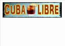 Cuba Libre Cocktail  Novelty Metal Wall Sign Kitchen Sign Pub Sign Cocktail Bar