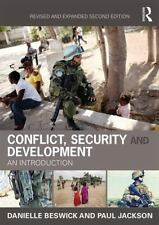 Conflict, Security and Development : An Introduction by Danielle Beswick and...