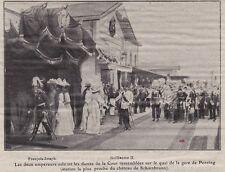 1908  --  LES DEUX EMPEREURS SUR LE QUAI DE LA GARE DE PENZING    3H210