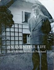 'An Eventful Life' by Peter Michael Maddock Pritchard