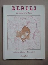 DENEBI  - Upper & Lower Denby by Chris Heath - signed Copy - Yorkshire History
