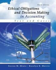 Ethical Obligations and Decision Making in Accounting : Text and Cases by Rosel…