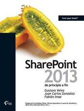 Sharepoint 2013 De Principio A Fin (spanish Edition): By Gustavo Velez, Juan ...