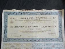 action OBLIGATION 150fr 4 1/2 % PAUL MULLER PORTAL ET Cie n°123 de juillet 1939