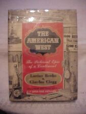 1955 HB Book, THE AMERICAN WEST: PICTORIAL EPIC OF A CONTINENT by BEEBE & CLEGG