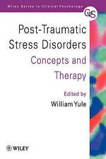 Post-traumatic Stress Disorders: Concepts and Therapy by John Wiley and Sons...
