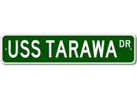 USS TARAWA LHA 1 Ship Navy Sailor Metal Street Sign - Aluminum