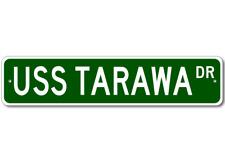 USS TARAWA LHA 1 Street Sign - Navy