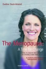 The Menopause - A Time for Change: Staying F... by Daub-Amend, Eveline Paperback