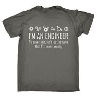 Engineer Save Time I'm Never Wrong MENS T-SHIRT birthday geek nerd funny gift