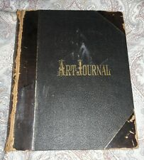 The Art Journal 1881 Patterson & Nelson full of illustrations antique large book
