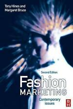 Fashion Marketing: Contemporary Issues by Dr. Tony Hines (2007)