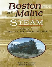 Boston and Maine STEAM, Vol. 1: Class P-3, P-4 and P-5 PACIFICS (NEW BOOK)