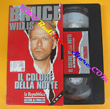 VHS film IL COLORE DELLA NOTTE Bruce Willis LA REPUBBLICA Rush (F121) no dvd