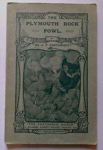 The Plymouth Fowl - Dr. J.P. Cartwright - The Feathered World - Book c. 1915