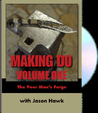 Making Do with Jason Hawk: Volume One, The Poor Man's Forge (DVD)