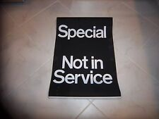 NYC NY SUBWAY VINTAGE COLLECTIBLE ROLL SIGN SPECIAL NOT IN SERVICE URBAN MTA ART