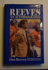 REEVES AN AUOTBIOGRAPHY OF DAN REEVES W/DICK CONNOR HC DJ 1988  BRONCOS BX34
