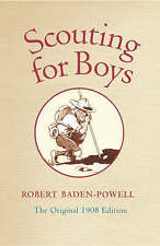 Scouting for Boys: A Handbook for Instruction in Good Citizenship, By Robert Bad