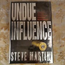 Undue Influence by Steve Martini First Edition