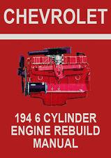 CHEVROLET 194 6 CYLINDER ENGINE REBUILD MANUAL