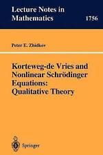 Korteweg-de Vries and Nonlinear Schrödinger Equations: Qualitative-ExLibrary