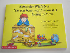 Alexander, Who's Not (Do You Hear Me? I Mean It!) Going to Move NEW Ages 5-8