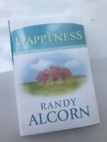 Happiness by Randy Alcorn Hardcover