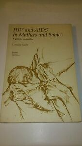 HIV and AIDS in Mothers and Babies:A Guide to Counselling (Anglais) - L. Sherr