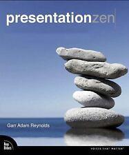Presentation Zen: Simple Ideas on Presentation Design and Delivery, Reynolds, Ga