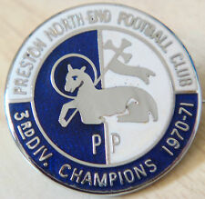 PRESTON NORTH END FC 1970-71 3rd DIVISION CHAMPIONS Badge Brooch pin 27mm Dia