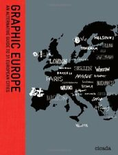 Graphic Europe: An Alternative Guide to 31 European Cities,Ziggy Hanaor
